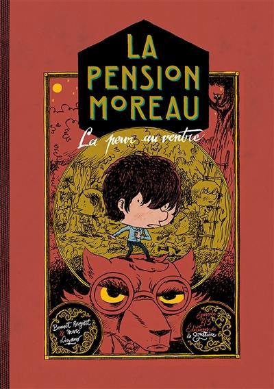 Couverture La pension Moreau, tome 2 : La peur au ventre