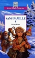 Couverture Sans famille (2 tomes), tome 1 Editions Hemma 1999