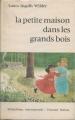 Couverture La petite maison dans la prairie, tome 0 : La petite maison dans les grands bois Editions Fernand Nathan 1972