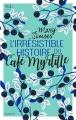 Couverture L'irrésistible histoire du Café Myrtille Editions NiL 2018