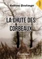 Couverture La chute des corbeaux Editions Alter Real 2018