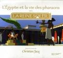 Couverture L'Egypte et la vie des pharaons dans La Reine Soleil Editions Hachette (Jeunesse) 2007