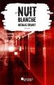 Couverture Nuit blanche Editions France Loisirs (Nouvelles plumes) 2018