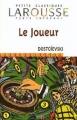 Couverture Le joueur Editions Larousse 2004