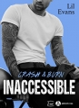 Couverture Crash & burn : Inaccessible Editions Addictives (Luv) 2018