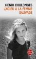 Couverture L'adieu à la femme sauvage Editions Le Livre de Poche 1981