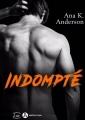 Couverture Indompté Editions Addictives 2018