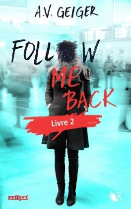 Couverture Follow Me Back, tome 2