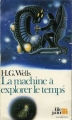 Couverture La Machine à explorer le temps Editions Folio  (Junior) 1987