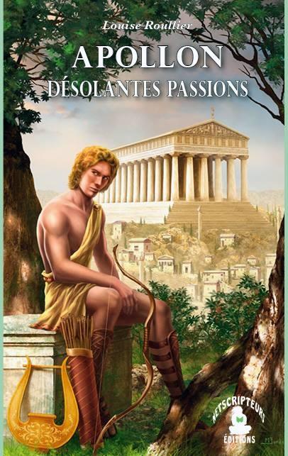 Couverture Apollon désolantes passions