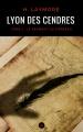 Couverture Lyon des cendres, tome 1 : Le serment du corbeau Editions Numeriklivres 2016