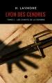 Couverture Lyon des cendres, tome 2 : Les chants de la sombre Editions Numeriklivres 2017