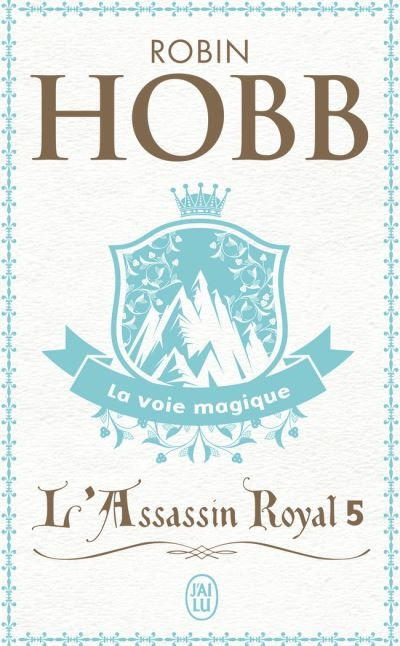 Couverture L'Assassin royal, tome 05 : La Voie magique