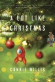 Couverture A Lot Like Christmas Editions Del Rey Books 2017
