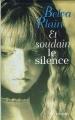 Couverture Et soudain le silence Editions France Loisirs 1996