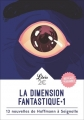 Couverture La dimension fantastique, tome 1 Editions Librio (Fantastique) 2017