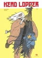 Couverture Head Lopper, tome 1 : L'île Editions Ankama 2016
