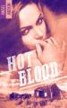 Couverture Hot blood Editions Hachette (Black moon - Romance) 2018
