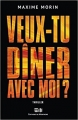Couverture Veux-tu dîner avec moi Editions de Mortagne 2018