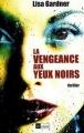 Couverture La vengeance aux yeux noirs Editions L'archipel 2004