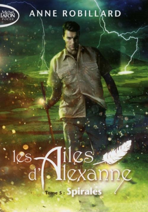 Couverture Les ailes d'Alexanne, tome 5 : Spirales
