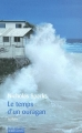 Couverture Le temps d'un ouragan Editions Robert Laffont 2004
