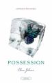 Couverture Possession, tome 1 Editions Michel Lafon 2011