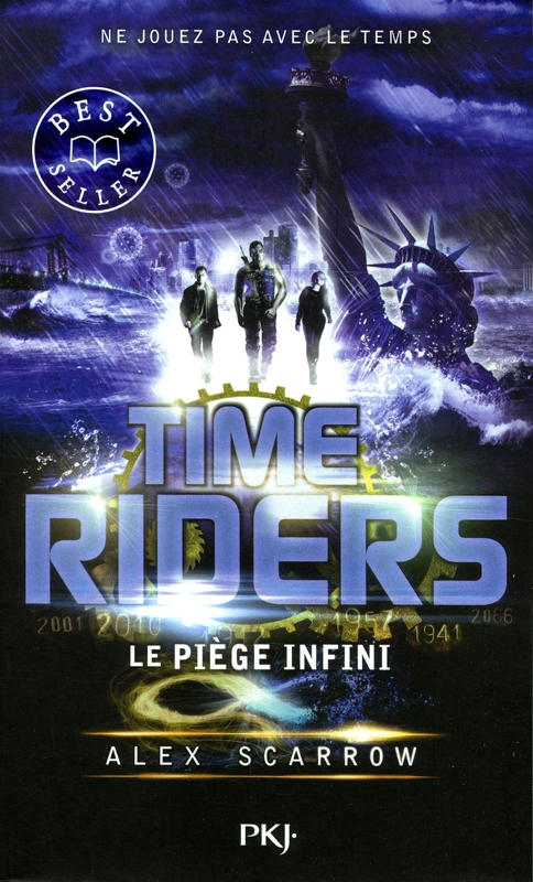 Couverture Time riders, tome 9 : Le piège infini