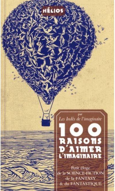 Couverture 100 raisons d'aimer l'imaginaire