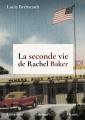Couverture La seconde vie de Rachel Baker Editions Librinova 2018