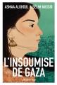 Couverture L'insoumise de Gaza / Fille de Gaza Editions Calmann-Lévy (Documents, Actualités, Société) 2016