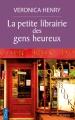 Couverture La petite librairie des gens heureux Editions City (Poche) 2018