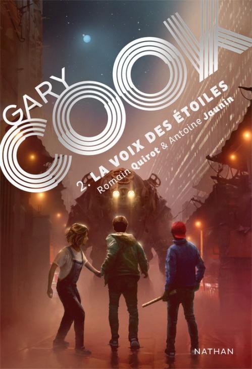 Couverture Gary Cook, tome 2 : La voix des étoiles