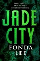 Couverture The Green Bone, book 1: Jade City Editions Orbit Books 2017