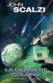 Couverture Le vieil homme et la guerre, tome 3 : La dernière colonie Editions Milady (Science-fiction) 2017