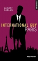 Couverture International Guy, tome 01 : Paris Editions Hugo & cie (New romance) 2018