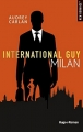Couverture International Guy, tome 04 :  Milan Editions Hugo & cie (New romance) 2018