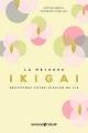 Couverture La méthode Ikigaï Editions Solar 2018