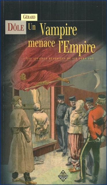 Couverture Sir John Fox, tome 1 : Un vampire menace l'empire