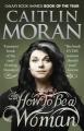 Couverture Comment peut-on (encore) être une femme ? Editions Ebury Press 2012