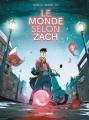 Couverture Le monde selon Zach Editions Grand Angle 2018