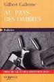 Couverture Au pays des ombres Editions Feryane 2010