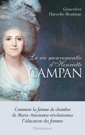 Couverture La vie mouvementée d'Henriette Campan