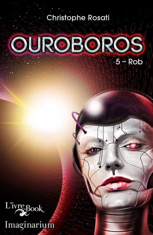 Couverture Ouroboros, tome 5 : Rob