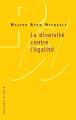 Couverture La diversité contre l'égalité Editions Raisons d'agir 2009