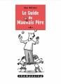 Couverture Le guide du mauvais père, tome 4 Editions Delcourt (Shampooing) 2018