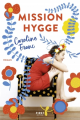 Couverture Mission hygge Editions First 2018