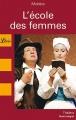 Couverture L'Ecole des femmes Editions Librio (Théâtre) 2008