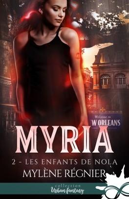 Couverture Myria, tome 2 : Les enfants de Nola