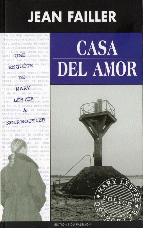 Couverture Mary Lester, tome 35 : Casa del amor